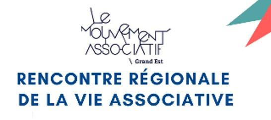 [EVENEMENT] Rencontres Régionales de la Vie Associative Grand Est - 07/07/18